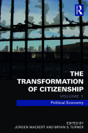 The Transformation of Citizenship, Volume 1