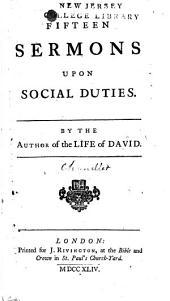 Fifteen Sermons Upon Social Duties