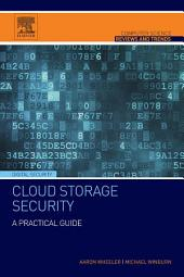 Cloud Storage Security: A Practical Guide