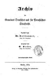 Archiv für preußisches Strafrecht: Band 22