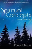 Spiritual Concepts for a New Age PDF
