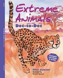 Extreme Animals Dot To Dot Book PDF