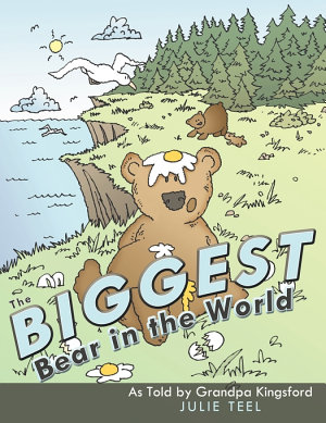 The Biggest Bear in the World