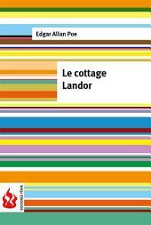 Le cottage landor (low cost). Édition limitée