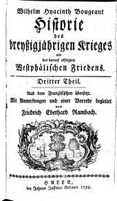 Historie des dreyßigjaehrigen Krieges und des darauf erfolgten Westphaelischen Friedens: Band 3