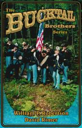 The Bucktail Brothers Series