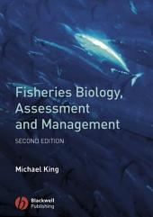 Fisheries Biology, Assessment and Management: Edition 2