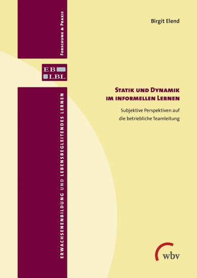 Statik und Dynamik im informellen Lernen PDF