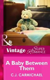 A Baby Between Them (Mills & Boon Vintage Superromance) (Return to Summer Island, Book 1)