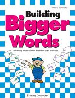 Building Bigger Words PDF