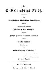 Militairische correspondenz des Königs Friedrich des Grossen mit dem prinzen Hienrich von Preussen ...: -3. Der sieben jährige krieg