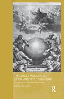 The Jesuit Missions to China and Peru  1570 1610 PDF