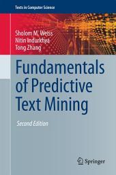 Fundamentals of Predictive Text Mining: Edition 2