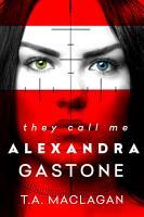 They Call Me Alexandra Gastone PDF