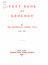 Text-book of Geology: Part 2
