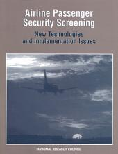 Airline Passenger Security Screening: New Technologies and Implementation Issues