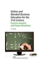Online and Blended Business Education for the 21st Century PDF