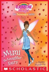 Mimi the Laughter Fairy (Friendship Fairies #3)