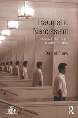 Traumatic Narcissism