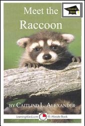Meet the Raccoon: Educational Version