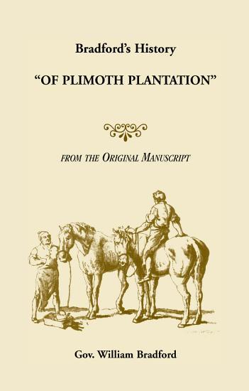 Bradford s History  of Plimoth Plantation  PDF