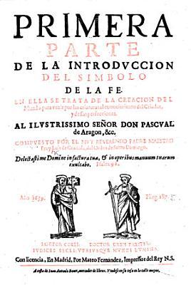 Primera Quinta Parte De La Introduccion Del Simbolo De La Fe Etc