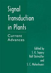 Signal Transduction in Plants: Current Advances