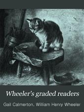 Wheeler's Graded Readers: Volume 1, Part 1