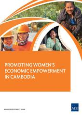 Promoting Women's Economic Empowerment in Cambodia