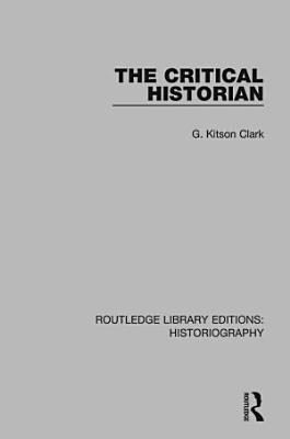 The Critical Historian