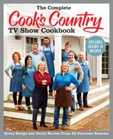 The Complete Cook s Country TV Show Cookbook Includes Season 14 Recipes PDF