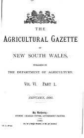 The Agricultural Gazette of New South Wales: Volume 6