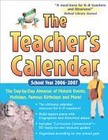 The Teacher s Calendar School Year 2006 2007 PDF