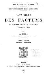 Catalogue des factums et d'autres documents judiciaires anterieurs a 1790: Abadie-Cyvadat