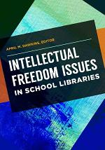 Intellectual Freedom Issues in School Libraries