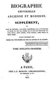 Biographie universelle, ancienne et moderne: Volume63