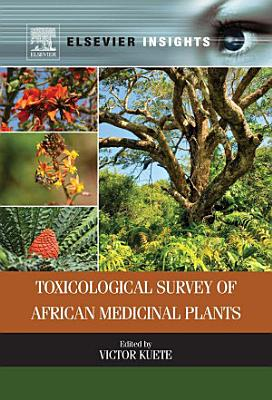 Toxicological Survey of African Medicinal Plants PDF
