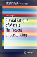 Biaxial Fatigue of Metals PDF