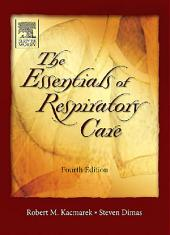 Essentials of Respiratory Care - E-Book: Edition 4