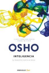 Inteligencia: La respuesta creativa al ahora