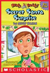 Secret Santa Surprise! (Ready, Freddy! 2nd Grade #3)