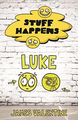 Stuff Happens  Luke