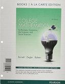 College Mathematics for Business  Economics  Life Sciences and Social Sciences Books a la Carte Edition PDF
