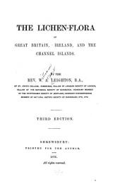 The Lichen-flora of Great Britain, Ireland, and the Channel Islands