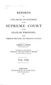 Wisconsin Reports: Cases Determined in the Supreme Court of Wisconsin, Volume 8