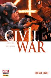 CIVIL WAR T01: GUERRE CIVILE