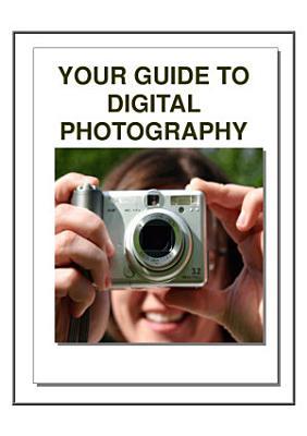 Digital Photography Secrets   Your Complete Guide PDF