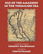 Isle of the Amazons in the Vermilion Sea