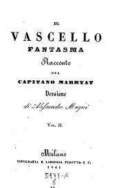 Il Vascello Fantasma. Racconto. Versione di Alessandro Magni: 6,10-12