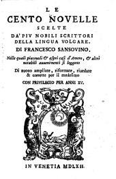 Le cento novelle scelte da' piu nobili scrittori della lingua volgare. Di nuovo ampliate, riformate et corrette